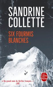 Couverture de Six fourmis blanches de Sandrine Collette