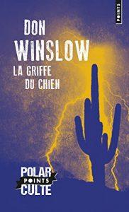 couverture de La griffe du chien de Don Winslow