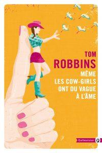 couverture de Même les cow-girls ont du vague à l'âme de Tom Robbins