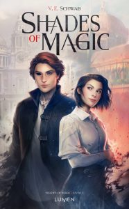 couverture de The shades of magic de V.E. Schwab
