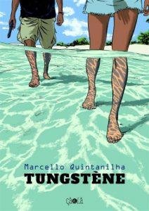 couverture de Tungstene de Marcello Quintanailha