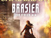 Brasier / Brandon Sanderson