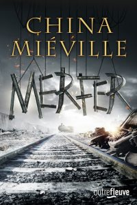 couverture de Merfer de China Mieville