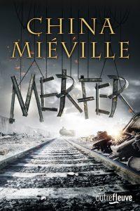 couverture de Merfer de China Mieville