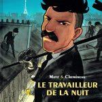 couverture dela BD Le travailleur de la nuit de Matz et Chemineau