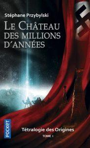 couverture de Le Château des millions d'années de Stéphane Przybylski