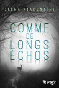 couverture de Comme de longs echos de Elena Piacentini
