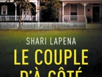 Le couple d'à côté / Shari Lapena