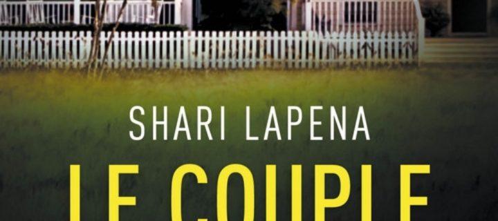 Le couple d'à côté / Shari Lapena