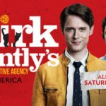 affiche dela série Dirk Gently's Holistic Detective Agency