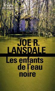 couverture de Les enfants de l'eau noire de Joe R. Lansdale