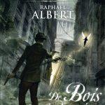 Couverture de De Bois et de ruines de Raphaël Albert