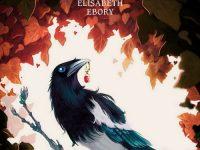 La Fée, la Pie et le Printemps / Elisabeth Ebory