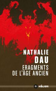 couverture de Fragments de l'âge ancien de Nathalie Dau