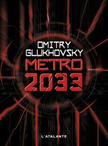couverture de Metro 2033 Dmitry Glukhovsky