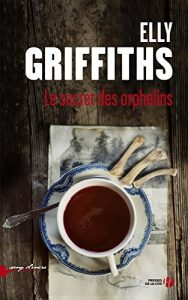 couverture de Le Secret des orphelins d'Elly Griffiths