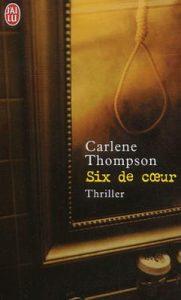 Couverture de Six de coeur de Carlène Thompson