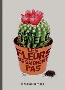 couverture de Les fleurs ne saignent pas d'Alexis Ravelo