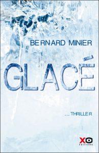 Couverture de Glacé de Bernard Minier