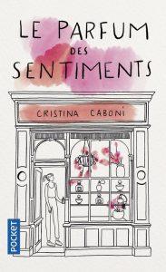 Couverture de Le parfum des sentiments de Cristina Caboni