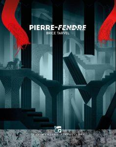 couverture de Pierre-Fendre de Brice Tarvel