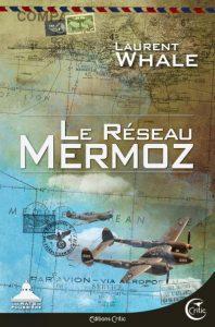 couverture de Le reseau mermoz de laurent whale