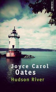 Couverture de Hudson RIver de Joyce Carol Oates