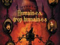 Humain.e.s. trop humain.e.s / Jeanne-A Debats