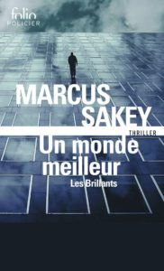 couverture de  Un monde meilleur de Marcus Sakey