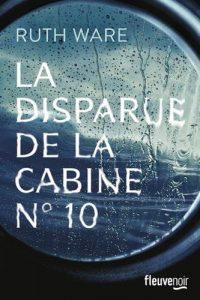 Couverture de La disparus de la cabine n°10 de Ruth Ware