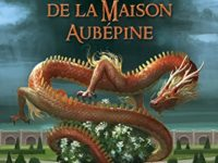 L'ascension de la Maison Aubépine / Aliette de Bodard