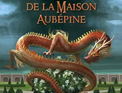 L'ascension de la Maison Aubépine / Aliette de Bodard
