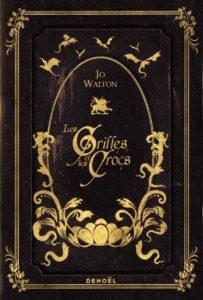 Couverture de Les griffes et les crocs de Jo Walton