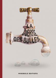 couverture de La guerre des bulles de Kao Yi-Feng