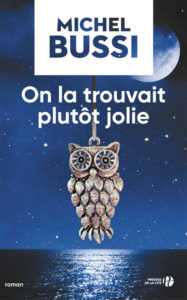 couverture de On la trouvait plutôt jolie de Michel Bussi