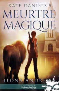 couverture de Meurtre magique d'Ilona Andrews
