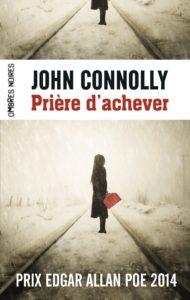 Couverture de Prière d'achever de John Connolly