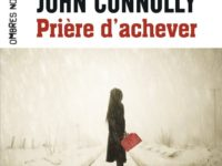 Prière d'achever / John Connolly