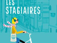 Les stagiaires, tomes 1 & 2 / Samantha Bailly