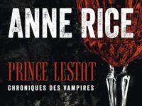 Prince Lestat / Anne Rice