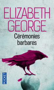 couverture de Ceremonies barbares de Elizabeth George