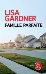 Couverture de Famille parfaite de Lisa Gardner