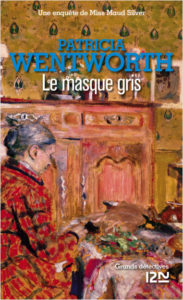 couverture de Le masque gris de Patricia Wentworth