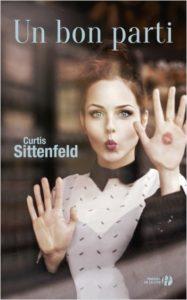 couverture de Un bon parti de Curtis Sittenfeld