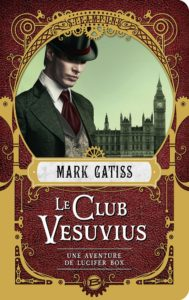 Couverture de Club Vesuvius de Mark Gatiss