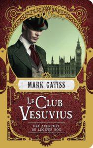 Couverture de Club Vesuvius de Mark Gatiss