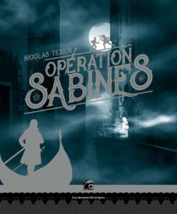 couverture de Opération sabines de Nicolas Texier