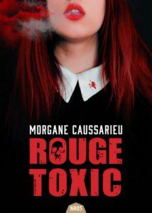 couverture de Rouge toxic de Morgane Caussarieu
