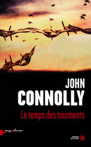 Couverture de Le temps des tourments de John Connolly