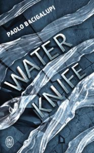 couverture de water knife de paolo bacigalupi